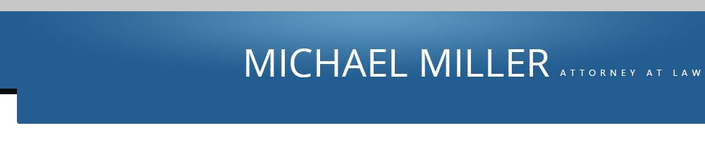 Michael Miller, Attorney at Law